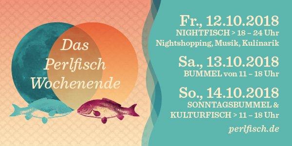 Einladung zu Perlfisch vom 12.10.2018 bis 14.10.2018 in Düsseldorf.